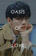 [Oasis of love]   [sehun] by neogotmystay