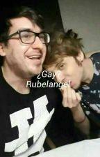 ¿Gay? -Rubelangel  by Dxddy_Doblxs