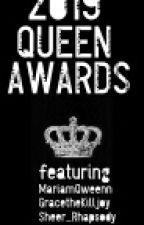 2019 QUEEN AWARDS by -queenmercury-