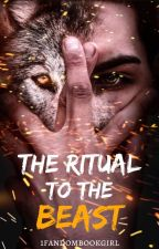 The Ritual To The Beast | ✔ by 1fandombookgirl
