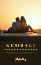 KEMBALI by LilSindhy