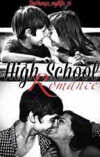 High School Romance by TheVamps_mylife_16