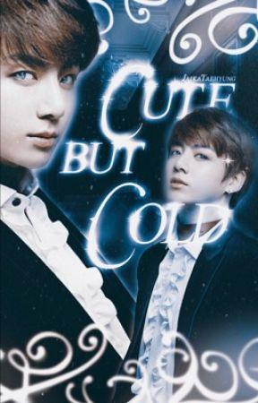 Cute But Cold   J•JK by LaikaTaehyung