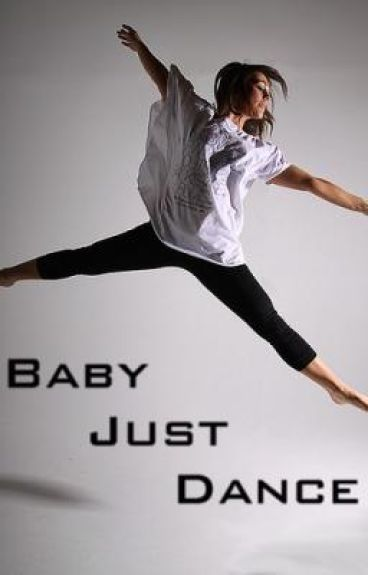 Baby Just Dance