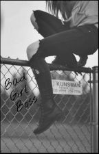 Bad Girl Boss by LunaBloodmoon2002
