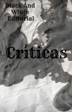 Críticas by Black-WhiteEditorial