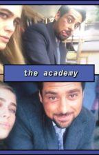 The Academy | A Jared and Michaela Story by emmaswanisasmol