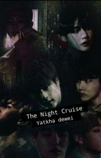 The Night Cruise (BTS Horror Stories)  by YatKhaDewei