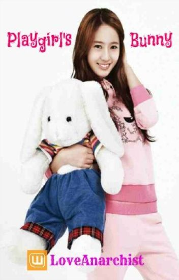 Playgirl's Bunny (KryBer, GxG) [Book 1]