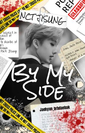 By My Side (NCT Jisung) - 5  Target Eliminated - Wattpad