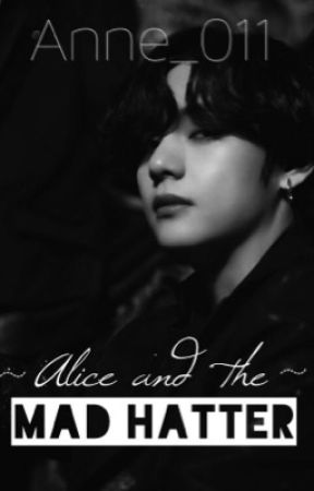 Alice and the Mad Hatter - Kim Taehyung by Anne_011