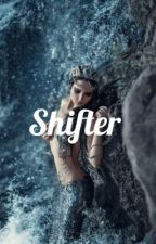 Shifter by Redrosefr