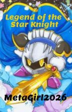 Legend of the Star Knight [Meta Knight x Reader] by MetaGirl2026