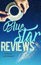 Blue Star Reviews [CLOSED TILL 14TH OCTOBER] by BlueStarCommunity