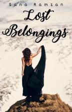 Lost Belongings   ✓ by SanaRamzan