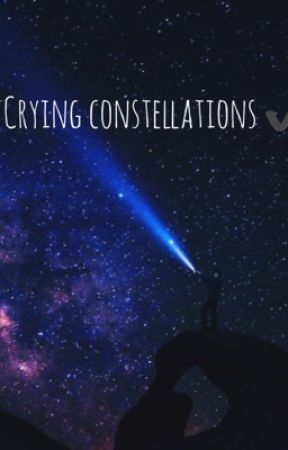 Crying constellations✔️ by memedealerinthealley