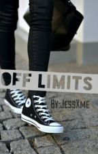 Off Limits(Giving story to who wants to finish it) by jessXme