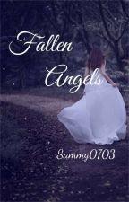 Fallen Angels #Abgeschlossen  by sammy0703