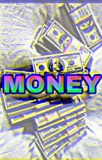 MONEY by JcGonzalez709