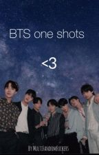 BTS one shots <3 by MultiFandomFuckers