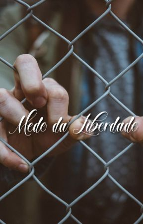 Medo da Liberdade by Wyphea