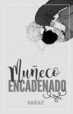 Muñeco Encadenado 3ª Temporada by Rette_Mich
