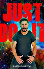 JUST DO IT: a motivational poem by DaggerDarkstar6