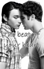 The beat of your heart by Lostgirl_1012