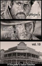 Busted Gulch vol 10 by storytellers-saloon
