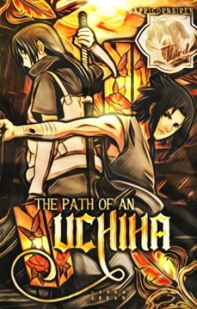 The Path of an Uchiha - A Naruto Fanfiction - Chapter 30