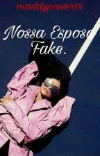 Nossa Esposa Fake by MandaC2318