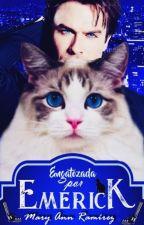 Engatozada por Emerick by AnnRamirez0ficial