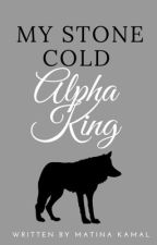 My Stone Cold Alpha King by MatinaKamal