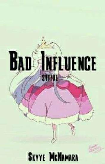 Bad Influence//(svtfoe)