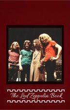 The Led Zeppelin book by weedandcigarettes