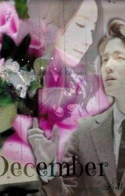 Đọc truyện [One Shot] Baekyeon -Phép lạ trong tháng 12- Miracles in December