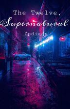 The Twelve, Supernatural Zodiacs by Aeroelle