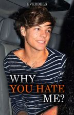 why you hate me; [larry] by -everbels