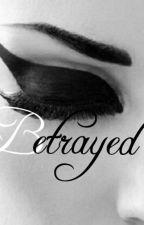 Betrayed by Tvrp_Qveeny