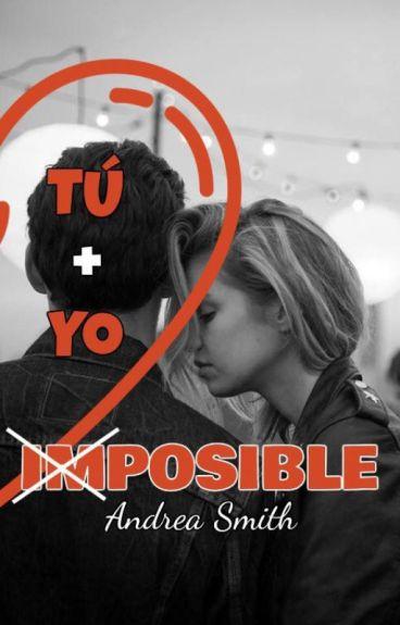 Tu + Yo = Imposible ©