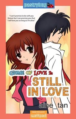 Game of Love 2: Still in Love (TO BE PUBLISHED SOON)