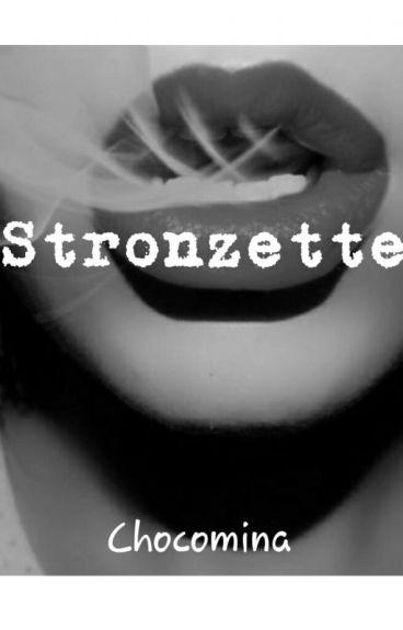 Stronzette