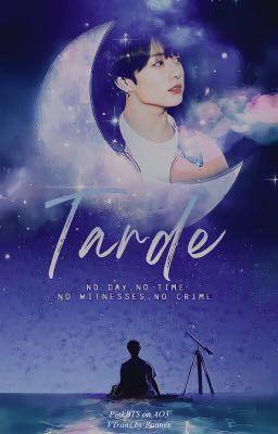 Đọc truyện [ Trans/KookMin ] | Tard | • Muộn màng •