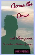 Across the Ocean and other poems by NicholasFewell