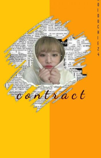 CONTRACT [[COMPLETED]] - choiduckie23 - Wattpad