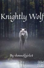 Knightly wolf (A black butler fan fic) by Teddybearnation808