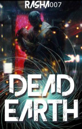 Dead Earth by Rasha007