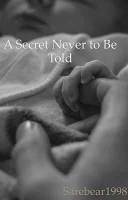 A Secret Never to be Told (Harry Potter Fan Fiction)