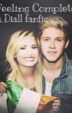 Feeling complete (Demi Lovato  fanfic) by Stallyislife_