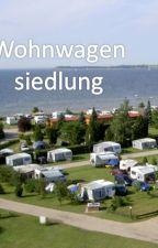 Wohnwagensiedlung by casthieme